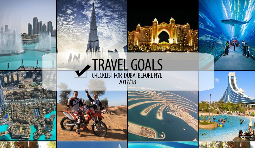 8 Travel Goals to Follow in Dubai at New Year 2018